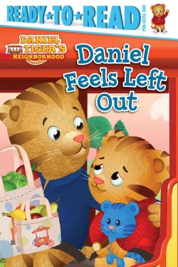 Daniel Feels Left Out (Hardcover)