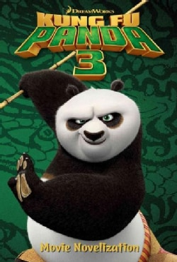 Kung Fu Panda 3: Movie Novelization (Paperback)