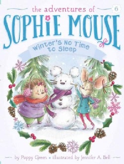 Winter's No Time to Sleep! (Hardcover)
