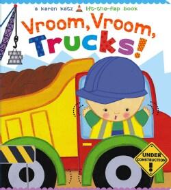 Vroom, Vroom, Trucks! (Board book)