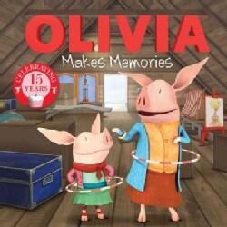 Olivia Makes Memories (Paperback)