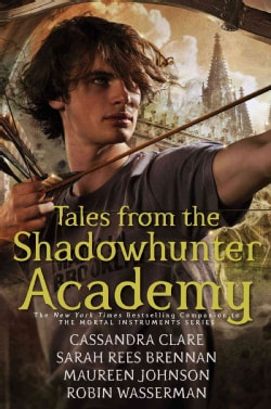 Tales from the Shadowhunter Academy (Hardcover)