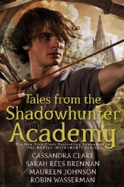 Tales from the Shadowhunter Academy (Paperback)