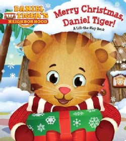 Merry Christmas, Daniel Tiger!: A Lift-the-flap Book (Board book)