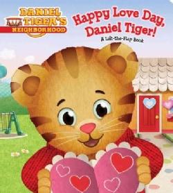 Happy Love Day, Daniel Tiger! (Board book)