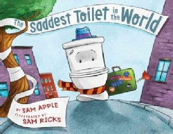 The Saddest Toilet in the World (Hardcover)