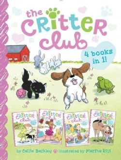 The Critter Club: Amy and the Missing Puppy / All About Ellie / Liz Learns a Lesson / Marion Takes a Break (Hardcover)