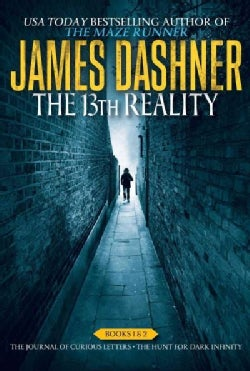 The 13th Reality: The Journal of Curious Letters / The Hunt for Dark Infinity (Paperback)