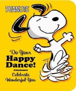 Do Your Happy Dance!: Celebrate Wonderful You (Board book)