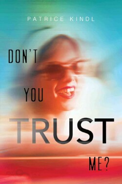 Don't You Trust Me? (Hardcover)