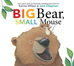 Big Bear, Small Mouse (Hardcover)
