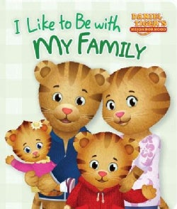 I Like to Be With My Family (Board book)