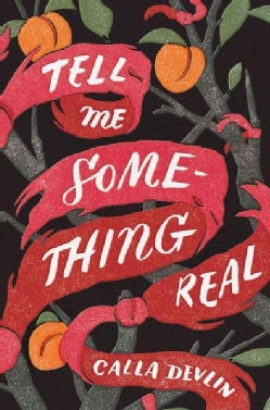 Tell Me Something Real (Hardcover)