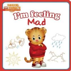 I'm Feeling Mad (Board book)