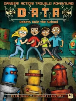 Robots Rule the School (Paperback)