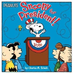 Snoopy for President! (Paperback)