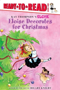 Eloise Decorates for Christmas (Hardcover)