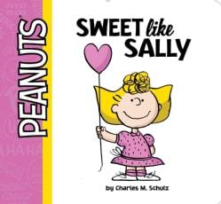 Sweet Like Sally (Board book)