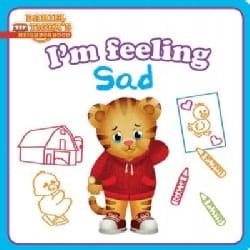 I'm Feeling Sad (Board book)