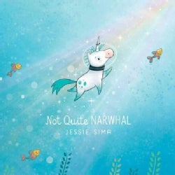 Not Quite Narwhal (Hardcover)