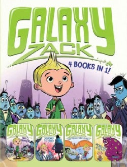 Galaxy Zack: Hello, Nebulon! / Journey to Juno / the Prehistoric Planet / Monsters in Space! (Hardcover)
