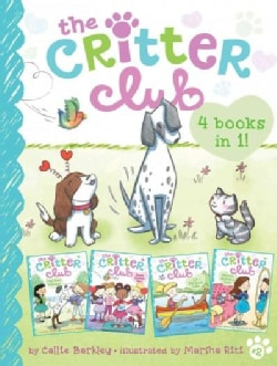 The Critter Club - 4 Books in 1!: Amy Meets Her Stepsister / Ellie's Lovely Idea / Liz at Marigold Lake / Marion ... (Hardcover)