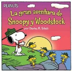 La gran aventura de Snoopy y Woodstock/ Snoopy and Woodstock's Great Adventure (Paperback)