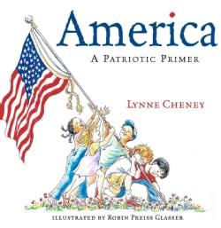 America: A Patriotic Primer (Paperback)