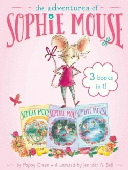 The Adventures of Sophie Mouse: A New Friend / the Emerald Berries / Forget-me-not Lake (Paperback)