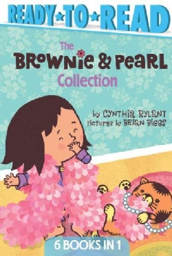 The Brownie & Pearl Ready-to-read Collection: Brownie & Pearl Step Out / Brownie & Pearl Get Dolled Up / Brownie ... (Hardcover)