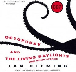 Octopussy and the Living Daylights: and Other Stories, Library Edtion (CD-Audio)