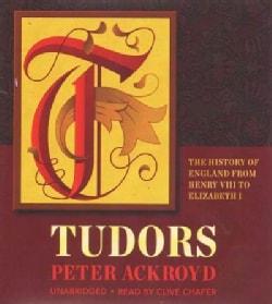 Tudors: The History of England from Henry VIII to Elizabeth I (CD-Audio)