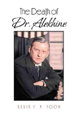 The Death of Dr. Alekhine (Hardcover)