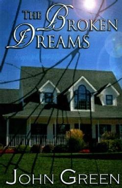 The Broken Dreams (Paperback)