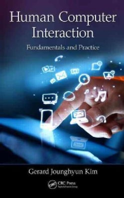 Human-Computer Interaction: Fundamentals and Practice (Hardcover)
