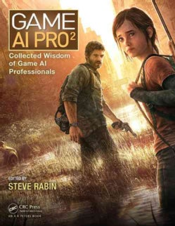 Game AI Pro 2: Collected Wisdom of Game AI Professionals (Hardcover)