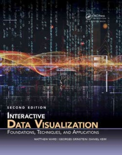 Interactive Data Visualization: Foundations, Techniques, and Applications (Hardcover)