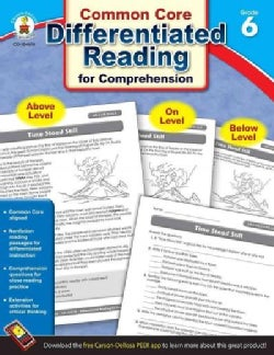 Differentiated Reading for Comprehension, Grade 6: Common Core State Standards (Paperback)