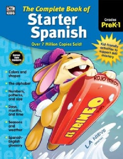 The Complete Book of Starter Spanish, Grades Preschool - 1 (Paperback)