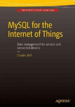 Mysql for the Internet of Things (Paperback)