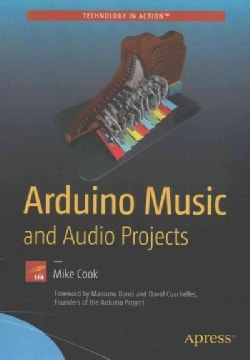 Arduino Music and Audio Projects (Paperback)