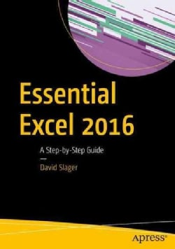 Essential Excel 2016: A Step-by-step Guide (Paperback)