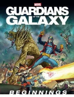 Guardians of the Galaxy: Beginnings (Hardcover)