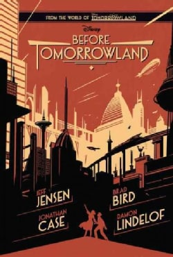 Before Tomorrowland (Hardcover)