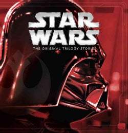 Star Wars the Original Trilogy Stories (Hardcover)