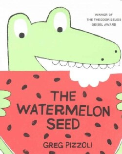 The Watermelon Seed (Board book)