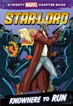 Star-Lord: Knowhere to Run (Paperback)