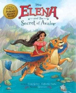Elena of Avalor Elena and the Secret of Avalor (Hardcover)