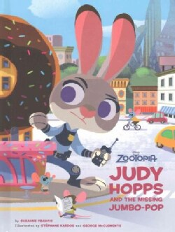 Judy Hopps and the Missing Jumbo-Pop (Hardcover)