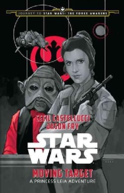Moving Target: A Princess Leia Adventure (Hardcover)